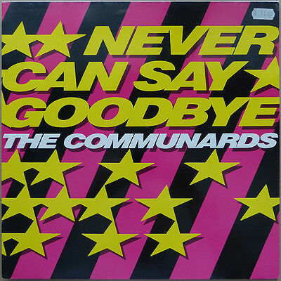 "12"" The Communards - Never Can Say Goodbye - Deutschland 1987 - NM"