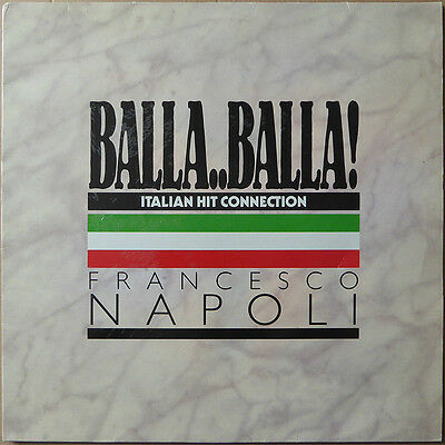Francesco Napoli - Balla..Balla! - Italien Hit Connection (2) - Spanien 1987 NM