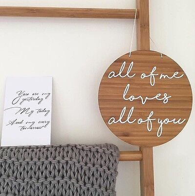 All Of Me Nursery Wall Plaque Wedding Sign Decor Anniversary Love Wooden Gift