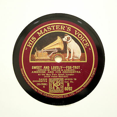 """AMBROSE & HIS ORCHESTRA """"Sweet And Lovely"""" HMV B-6092 [78 RPM]"""