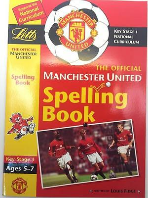Manchester United Key Stage1 FC Spelling Workbook Ages 5-7 National Curriculum