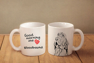 """Bloodhound - a mug with a dog. """"Good morning and love..."""""""