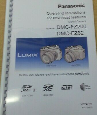 Panasonic Lumix Dmc Fz200 Fz62 User Manual Guide Instructions Printed 220 Pages