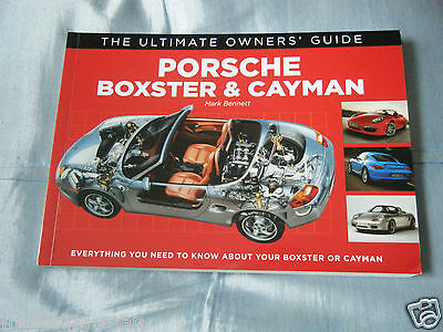 Porsche Boxster Cayman S Sport Design 986 Rs60 Spyder Owners Guide Mark Bennett