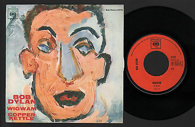 "7"" Bob Dylan Wigwam / Copper Kettle 1970 Cbs Made In Italy Near Mint Condition"