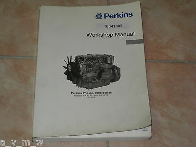 Workshop Manual Perkins 1000 Series & Phaser Werkstatthandbuch 1000er Reparatur