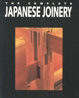 Complete Japanese Joinery by Yasuo Nakahara 9780881791211 (Paperback, 1997)