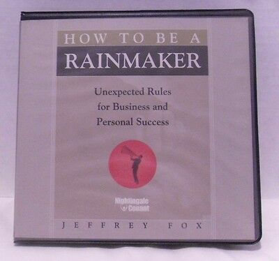 How to Be A Rainmaker Unexpected Rules for Success Jeffrey Fox 6 CDs VGC