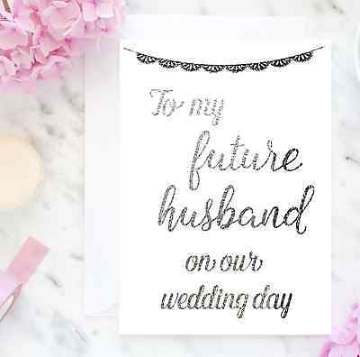 Foil card, To my future husband on our wedding day, real foil wedding card gift