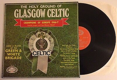 The Holy Ground Of Glasgow Celtic Champions of Europe 1966-7 HM 550 Vinyl LP
