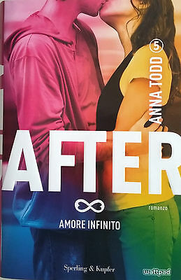 AFTER 5. Amore Infinito - Anna Todd