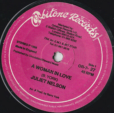 "Juliet Nelson * A Woman In Love * 7"" Single Orbitone Or-7-27 Plays Great"