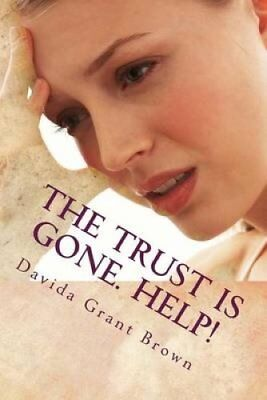 The Trust Is Gone. Help! The Marriage Rocks Self-Help Guide to ... 9781508438328