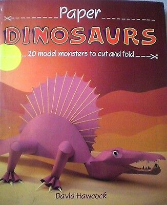 PAPER DINOSAURS - 20 MODEL MONSTERS TO MAKE  - D HAWCOCK Crafts h/c d/j book