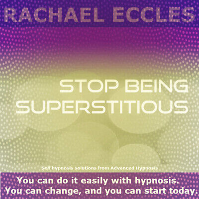 Self Hypnosis: Stop Being Superstitious Self Hypnosis CD, Rachael Eccles