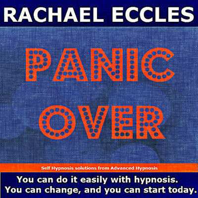 Self Hypnosis:Panic Over: Panic Attacks Solution, Hypnosis CD, Rachael Eccles