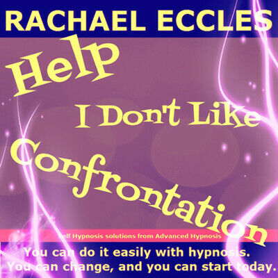 Self Hypnosis:Help! I Don't Like Confrontation Hypnotherapy CD, Rachael Eccles