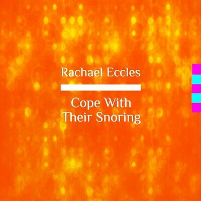 Cope with snoring, ignore snoring, self hypnosis hypnotherapy Rachael Eccles