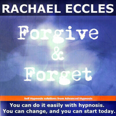 Self Hypnosis: Forgive & Forget Hypnotherapy CD, Rachael Eccles