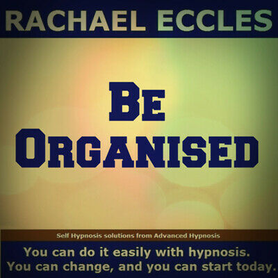 Be Organised Hypnosis CD, become in control, efficient and manage things better