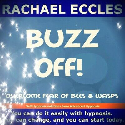 Self Hypnosis:  Buzz Off! Overcome Your Fear of Bees & Wasps Hypnosis CD