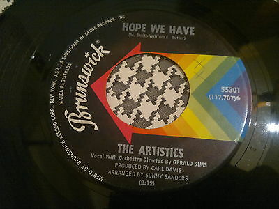 "THE ARTISTICS - Hope We Have - BRUNSWICK  45s""  NORTHERN SOUL"