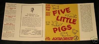 FIVE LITTLE PIGS - 1943 by Agatha Christie - Facsimile Dustjacket Only