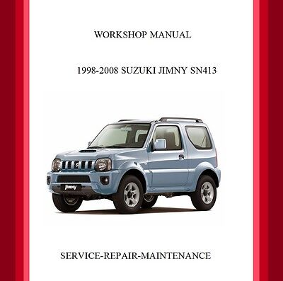 New Suzuki Jimny Sn413 Official Workshop Service Repair Manual 1998-2008