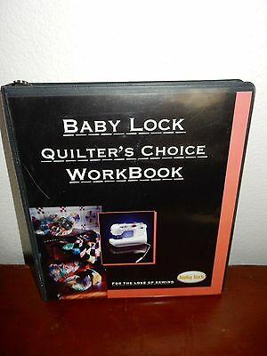 Babylock Quilter's Choice Workbook with Brand New Insert
