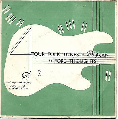 THE FORE THOUGHTS Four Folk Tunes Of Pakistan Columbia EKCE 20003 rare Paki Surf
