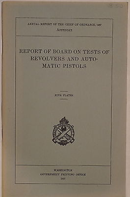 US Annual Report Appendix On Tests Of Revolvers Automatic Pistols Reference Book