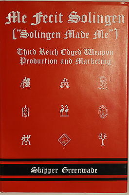 WW2 German Me Fecit Solingen Made Me Third Reich Edged Weapon Reference Book