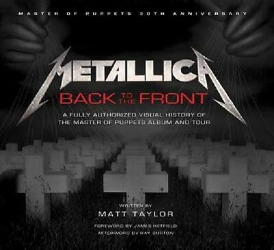 Metallica : Back to the Front (Hardback)