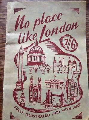 Rare London Guide 1948 ( Olympic London Year) No Place Like London