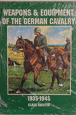 WW2 Weapons & Equipment Of The German Cavalry 1935-1945 Reference Book