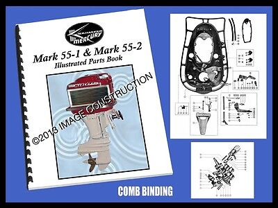 Mercury Mark 55-1 & Mark 55-2  Illustrated Parts Book 34 Pages!