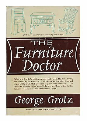 The Furniture Doctor (Hardcover 1962) by George Grotz