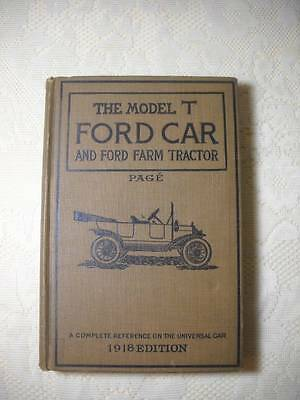 1918 The Model T Ford Car & Ford Farm Tractor Book Great Condition