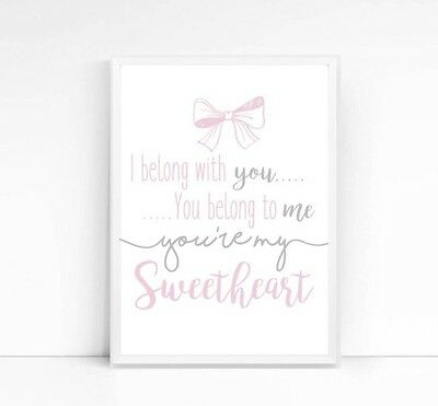 You're My Sweetheart A4 Print- Nursery- Girl's Print-Baby-Quote-Pink Grey