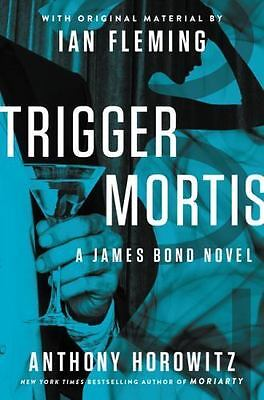 Trigger Mortis: With Original Material by Ian Fleming (James Bond-ExLibrary