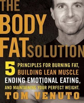 The Body Fat Solution: Five Principles for Burning Fat-ExLibrary