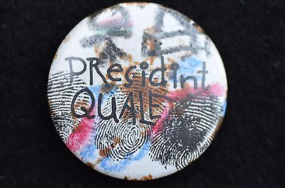 Quayle for President! - with his fingerprints