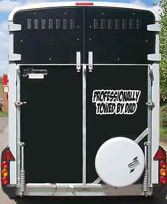 Horsebox Professionally Towed By Dad Sticker Sticker Ivor Williams Trailer