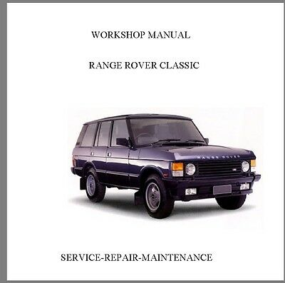 1995 Range Rover Classic Official Workshop Service Repair Manual Auto