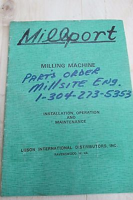 Millport Service Manual: Milling Machine Installation,Operation and Maintanence