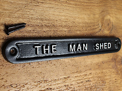 'THE MAN SHED' DOOR SIGN SHED GARAGE VINTAGE SOLID CAST METAL DAD GIFT HUMO-11bl • CAD $24.51
