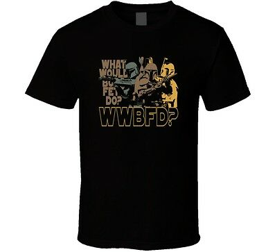 WWBFD What Would Boba Fett Do Star Wars T Shirt