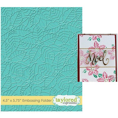 Taylored Expressions Embossing Folder - PEACEFUL POINSETTIA - TEEF57 Christmas