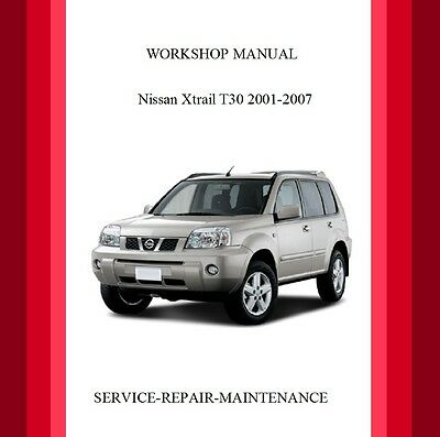 Nissan X-Trail T30 2001-2007 Workshop Service Manual Auto