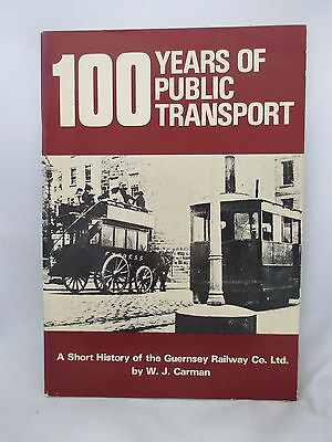 GUERNSEY RAILWAY Co. 100 YEARS OF PUBLIC TRANSPORT. CHANNEL ISLANDS. BUSES